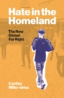 Hate in the Homeland : The New Global Far Right - eBook