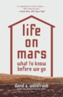 Life on Mars : What to Know Before We Go - eBook
