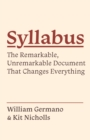 Syllabus : The Remarkable, Unremarkable Document That Changes Everything - eBook