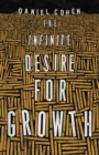 The Infinite Desire for Growth - Book