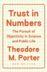 Trust in Numbers : The Pursuit of Objectivity in Science and Public Life - eBook