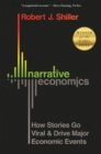 Narrative Economics : How Stories Go Viral and Drive Major Economic Events - eBook