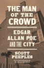 The Man of the Crowd : Edgar Allan Poe and the City - eBook