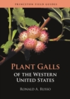 Plant Galls of the Western United States - eBook