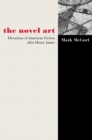 The Novel Art : Elevations of American Fiction after Henry James - eBook
