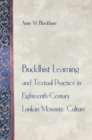 Buddhist Learning and Textual Practice in Eighteenth-Century Lankan Monastic Culture - eBook