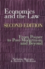 Economics and the Law : From Posner to Postmodernism and Beyond - Second Edition - eBook