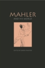 Mahler and His World - eBook