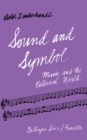 Sound and Symbol, Volume 1 : Music and the External World - eBook