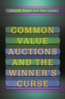 Common Value Auctions and the Winner's Curse - Book