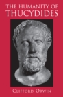 The Humanity of Thucydides - eBook