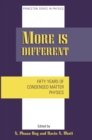 More is Different : Fifty Years of Condensed Matter Physics - eBook
