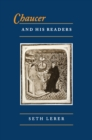Chaucer and His Readers : Imagining the Author in Late-Medieval England - eBook