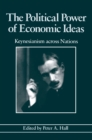 The Political Power of Economic Ideas : Keynesianism across Nations - eBook