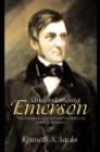 "Understanding Emerson : ""The American Scholar"" and His Struggle for Self-Reliance - eBook"
