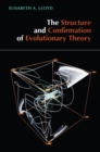 The Structure and Confirmation of Evolutionary Theory - eBook