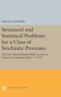 Structural and Statistical Problems for a Class of Stochastic Processes : The First Samuel Stanley Wilks Lecture at Princeton University, March 7, 1970 - Book