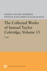 The Collected Works of Samuel Taylor Coleridge, Volume 13 : Logic - Book