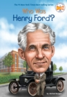 Who Was Henry Ford? - eBook