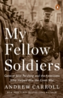 My Fellow Soldiers - eBook