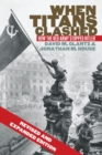 When Titans Clashed : How the Red Army Stopped Hitler - Book