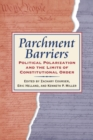 Parchment Barriers : Political Polarization and the Limits of Constitutional Order - Book