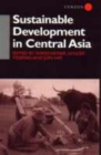 Sustainable Development in Central Asia - Book