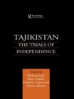 Tajikistan : The Trials of Independence - Book