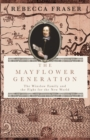 The Mayflower Generation : The Winslow Family and the Fight for the New World - Book
