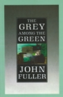 The Grey Among The Green - Book