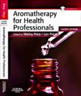 Aromatherapy for Health Professionals - Book