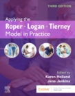 Applying the Roper-Logan-Tierney Model in Practice - Book
