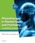 Physiotherapy in Mental Health and Psychiatry : a scientific and clinical based approach - Book