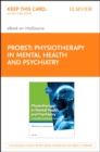 Physiotherapy in Mental Health and Psychiatry E-Book : a scientific and clinical based approach - eBook