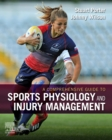 A Comprehensive Guide to Sports Physiology and Injury Management : an interdisciplinary approach - Book