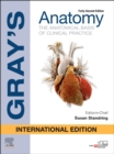 Gray's Anatomy International Edition : The Anatomical Basis of Clinical Practice - Book