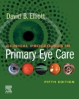 Clinical Procedures in Primary Eye Care E-Book - eBook