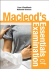 Macleod's Essentials of Examination E-Book - eBook