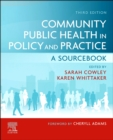 Community Public Health in Policy and Practice E-Book : A Sourcebook - eBook