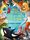Rebel Animals At-Risk: Stories of Survival - Book