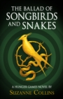 The Ballad of Songbirds and Snakes (A Hunger Games Novel) - Book