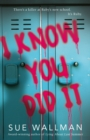 I Know You Did It - Book