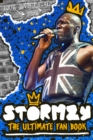 Stormzy: The Ultimate Fan Book (100% Unofficial) - Book