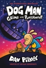 Dog Man 9: Grime and Punishment: from the bestselling creator of Captain Underpants - Book