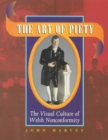 The Art of Piety : Visual Culture of Welsh Nonconformity - Book