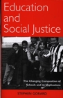 Education and Social Justice : The Changing Composition of Schools and Its Implications - Book