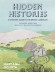 Hidden Histories: A Spotter's Guide to the British Landscape - Book