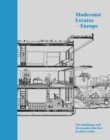 Modernist Estates - Europe : The buildings and the people who live in them today - Book