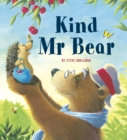 Kind Mr Bear : A story about gratitude and appreciation