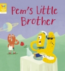 Reading Gems Phonics: Pem's Little Brother (Book 5) - Book
